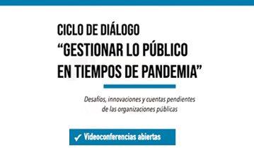 """Ciclo de Videoconferencias """"Gestionar lo Público en tiempos de pandemia"""""""